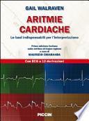 Aritmie cardiache. Le basi indispensabili per l'interpretazione
