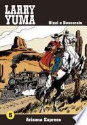 Arizona express. Larry Yuma