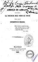 Arrigo di Abbate, ovvero La Sicilia dal 1296 al 1313 pel cav. Giuseppe Di Cesare