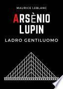Arsenio Lupin, ladro gentiluomo