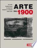 Arte dal 1900. Modernismo. Antimodernismo. Postmodernismo