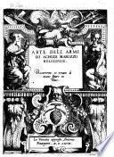 Arte Dell'Armi Di Achille Marozzo Bolognese. Ricorretto, et ornato di nuoue figure in rame