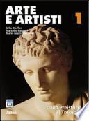Arte e artisti. Con espansione online. Per le Scuole superiori
