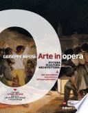 Arte in opera. vol. 4 Dal naturalismo seicentesco all'Impressionismo