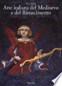 Arte italiana del Medioevo e del Rinascimento: Pittura
