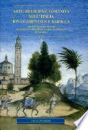 Arte, religione, comunità nell'Italia rinascimentale e barocca