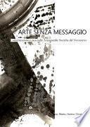 Arte senza messaggio. Comunicazione e caos nelle Avanguardie Storiche del Novecento