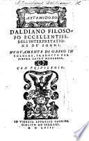 Artemidoro Daldiano dell'interpretatione de sogni, nouamente di greco in volgare tradotto per Pietro Lauro