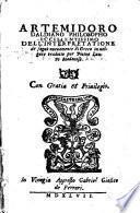 Artemidoro Daldiano ... Dell'interpretatione de sogni nuouamente ... tradotto per Pietro Lauro