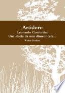 Artidoro, al secolo Leonardo Confortini, una storia da non dimenticare...