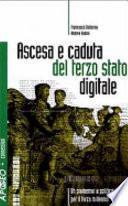 Ascesa e caduta del terzo stato digitale