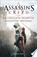 Assassin's Creed - La crociata segreta