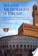 Atlante archeologico di Firenze