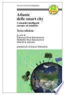 Atlante delle smart city. Comunità intelligenti europee ed asiatiche