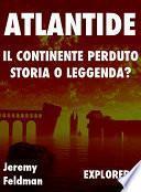 Atlantide, il Continente Perduto: Storia o Leggenda?