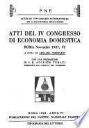Atti del IV Congresso di economia domestica, Rome, Novembre 1927, VI. A cura di Arnaldo Cervesato