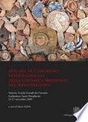Atti del IX Congresso Internazionale sulla Ceramica Medievale nel Mediterraneo
