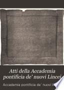 Atti della Accademia pontificia de' nuovi Lincei