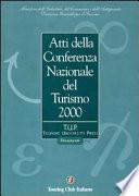 Atti della Conferenza nazionale del turismo 2000