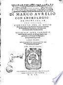 Aureo libro di Marco Aurelio con l'Horologio de principi in tre volumi