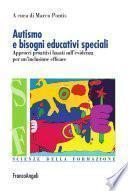 Autismo e bisogni educativi speciali. Approcci proattivi basati sull'evidenza per un'inclusione efficace