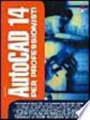 Autocad 14 per professionisti