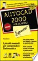 Autocad 2000 Espresso For Dummies