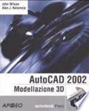 AutoCAD 2002: Modellazione 3D