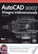 AutoCAD 2007. Disegno tridimensionale