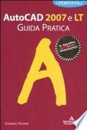 Autocad 2007 e LT. Guida pratica