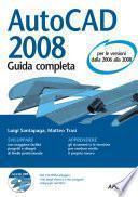 AutoCAD 2008 Guida completa