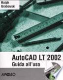 AutoCAD LT 2002 Guida all'uso
