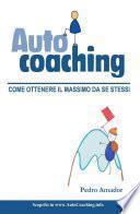 Autocoaching - Come ottenere il massimo da se stessi (ITA)