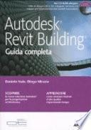 Autodesk Revit Building. Guida completa. Con CD ROM