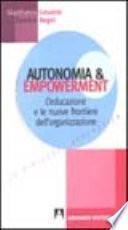 Autonomia e empowerment. L'educazione e le nuove frontiere dell'organizzazione