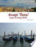 Avanti Tutta! Corso di italiano B1-B2