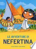 Avventure di Nefertina. All'ombra delle piramidi