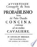 Avvertenze contrapposte alla storia del probabilismo scritta dal padre Daniello Concina (etc.)