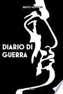 B. Mussolini. Diario di guerra