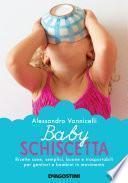 Baby schiscetta