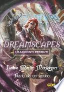 Bacio da un incubo - Dreamscapes- I racconti perduti-