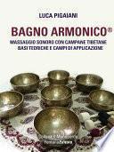 Bagno Armonico® - Massaggio sonoro con campane tibetane