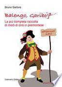Balengo, Gariboja... la più completa raccolta di modi di dire in piemontese