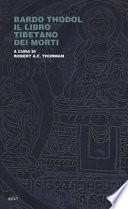 Bardo Thodol. Il libro tibetano dei morti
