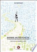 Barriere architettoniche. La lunga strada dalla disabilità alla diversa abilità