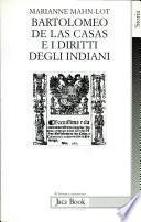 Bartolomeo de Las Casas e i diritti degli indiani