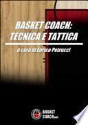Basket coach. Tecnica e tattica
