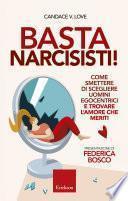 Basta narcisisti!
