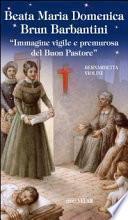 Beata Maria Domenica Brun Barbantini. Immagine vigile e premurosa del Buon Pastore