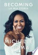 Becoming: La Mia Storia (Michelle Obama)